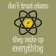 Dont trust atoms