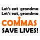 lets eat grandma white
