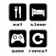 eat sleep game repeat 2 white