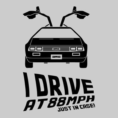 i drive at 88mph grey