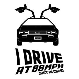 i drive at 88mph white