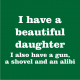 i have a beautiful daughter bottle green