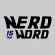 nerd is the word grey