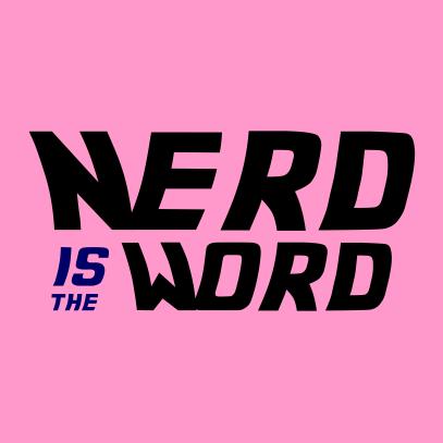 nerd is the word light pink