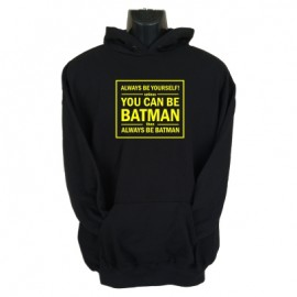 always be yourself hoodie black