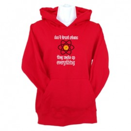 dont trust atoms hoodie red