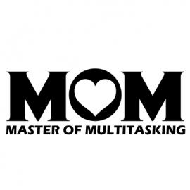 Multitasking Mom white