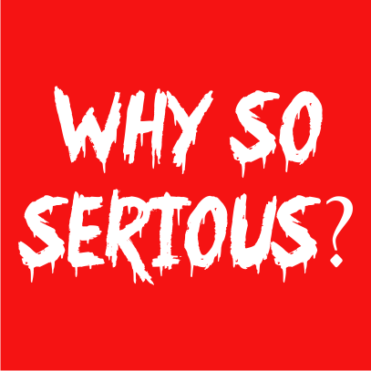 why so serious red