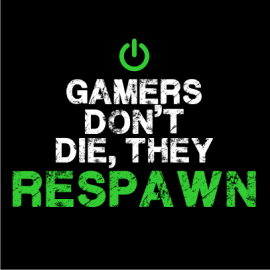 gamers dont die black
