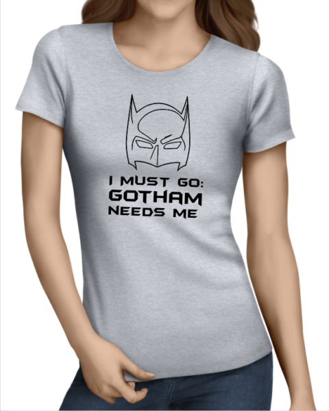 gotham needs me ladies grey shirt