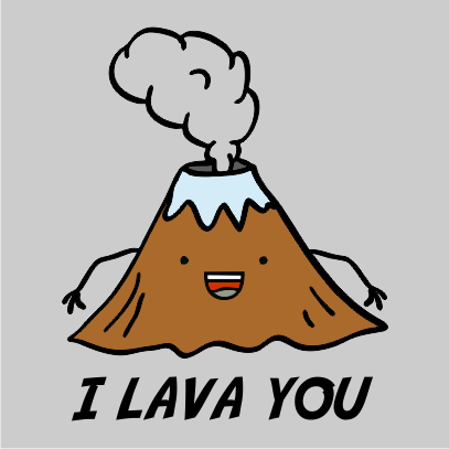 i lava you grey tshirt