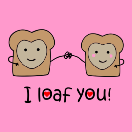 i loaf you pink t-shirt