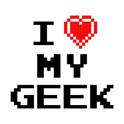 i love my geek white t-shirt