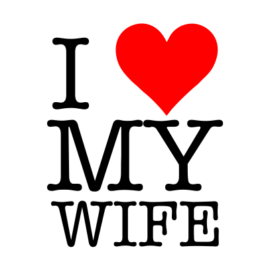 i love my wife white tshirt