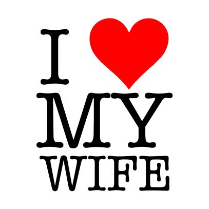 i love my wife white tshirt