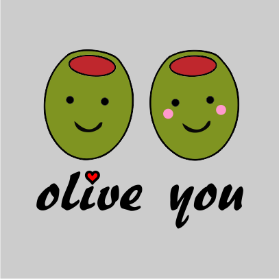 olive you grey tshirt