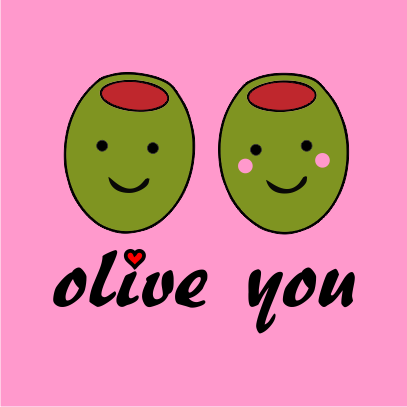 olive you pink tshirt
