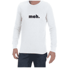 Meh (White) long sleeve shirt
