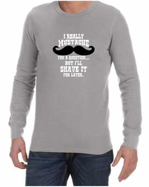 i really mustache mens long sleeve shirt