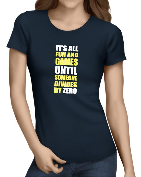 its all fun and games ladies tshirt