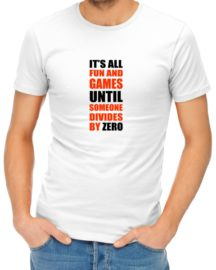 its all fun and games mens tshirt