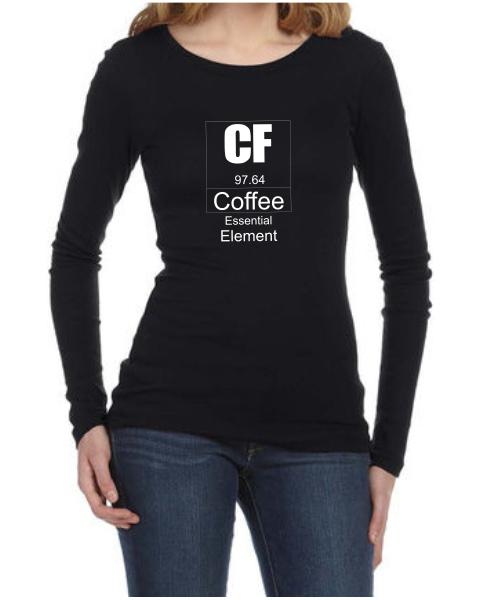 Coffee essential element ladies long sleeve shirt