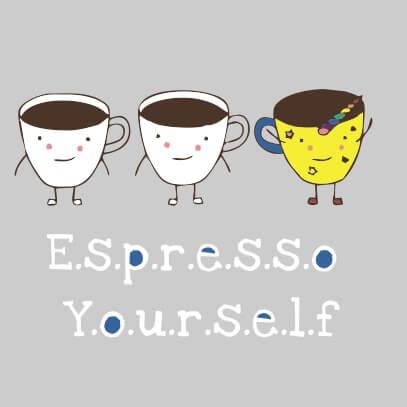 Espresso yourself grey