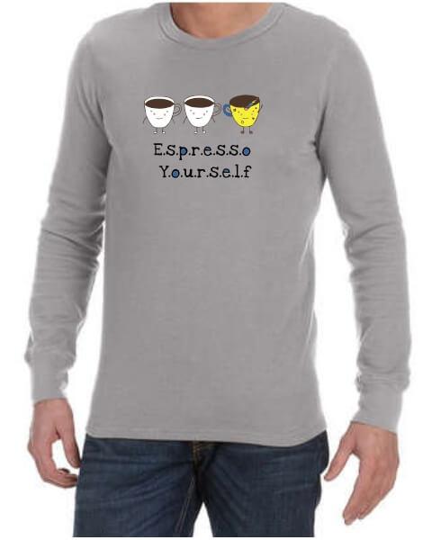 Espresso yourself mens long sleeve shirt