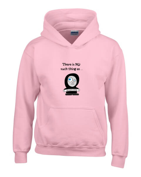 No such thing as too much coffee ladies hoodie