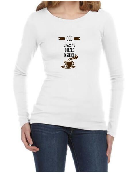 OCD coffee ladies long sleeve sirt