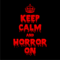 Keep Calm and Horror On Black
