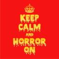 Keep Calm and Horror On Red