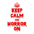 Keep Calm and Horror On White