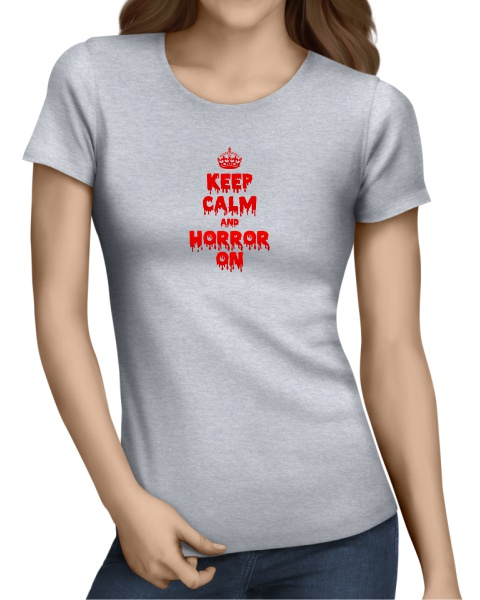 Keep Calm and Horror On ladies short sleeve