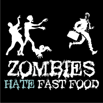 Zombies Hate Fast Food Black