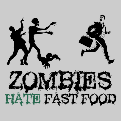 Zombies Hate Fast Food Grey