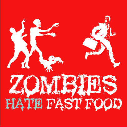 Zombies Hate Fast Food Red