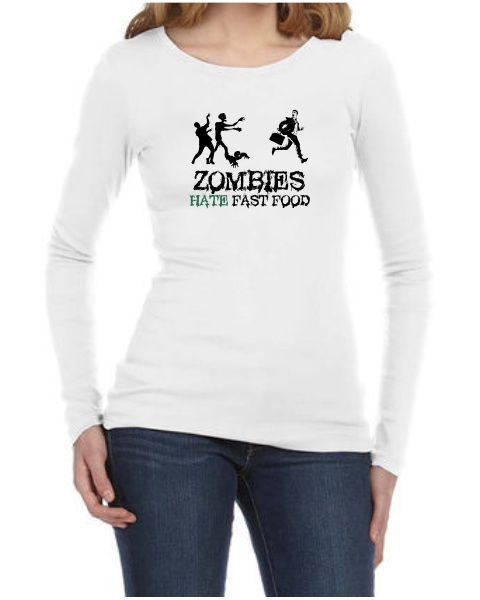 Zombies Hate Fast Food ladies long sleeve