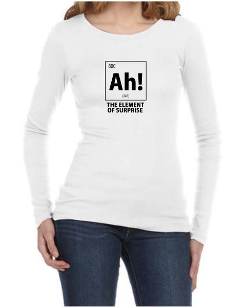 ah the element of surprise nerdy ladies long sleeve