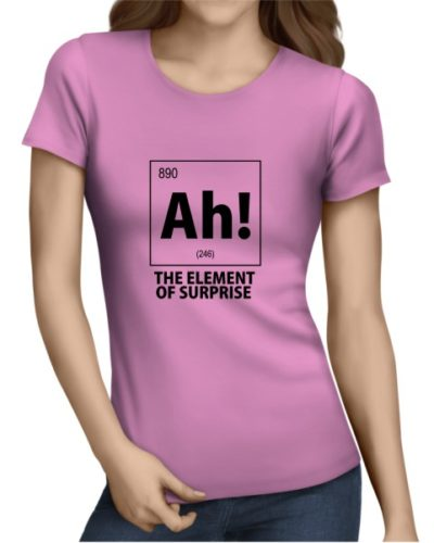 Ah The Element of Surprise Ladies Light Pink