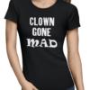 clown gone mad ladies tshirt black