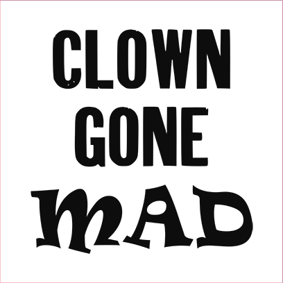 clown gone mad white square