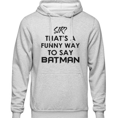 funny batman Grey Hoodie
