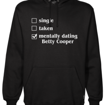 mentally dating betty Black Hoodie