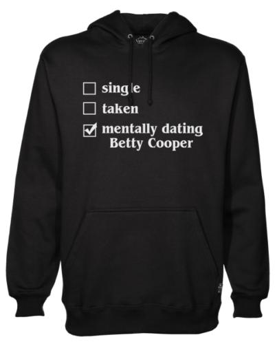 mentally dating betty Black Hoodie