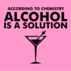 Alcohol-is-a-solution-light-pink