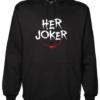 Her Joker Black Hoodie