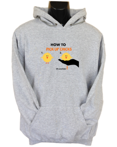 How To Pick Up Chicks Grey Hoodie