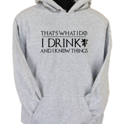 I Drink and Know Things Grey Hoodie