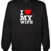 I Love My Wife Black Hoodie
